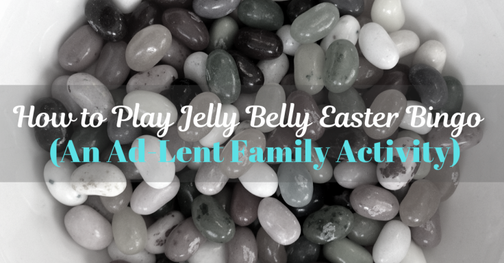 Jelly Belly Easter Bingo for Ad-Lent