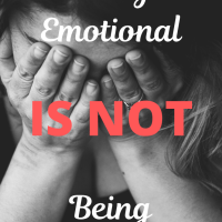 Being Emotional is NOT Being Weak