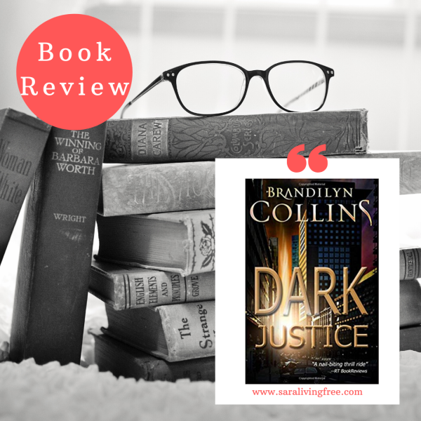 "Book Review and Parent's opinion of ""Dark Justice"" by Brandilyn Collins"