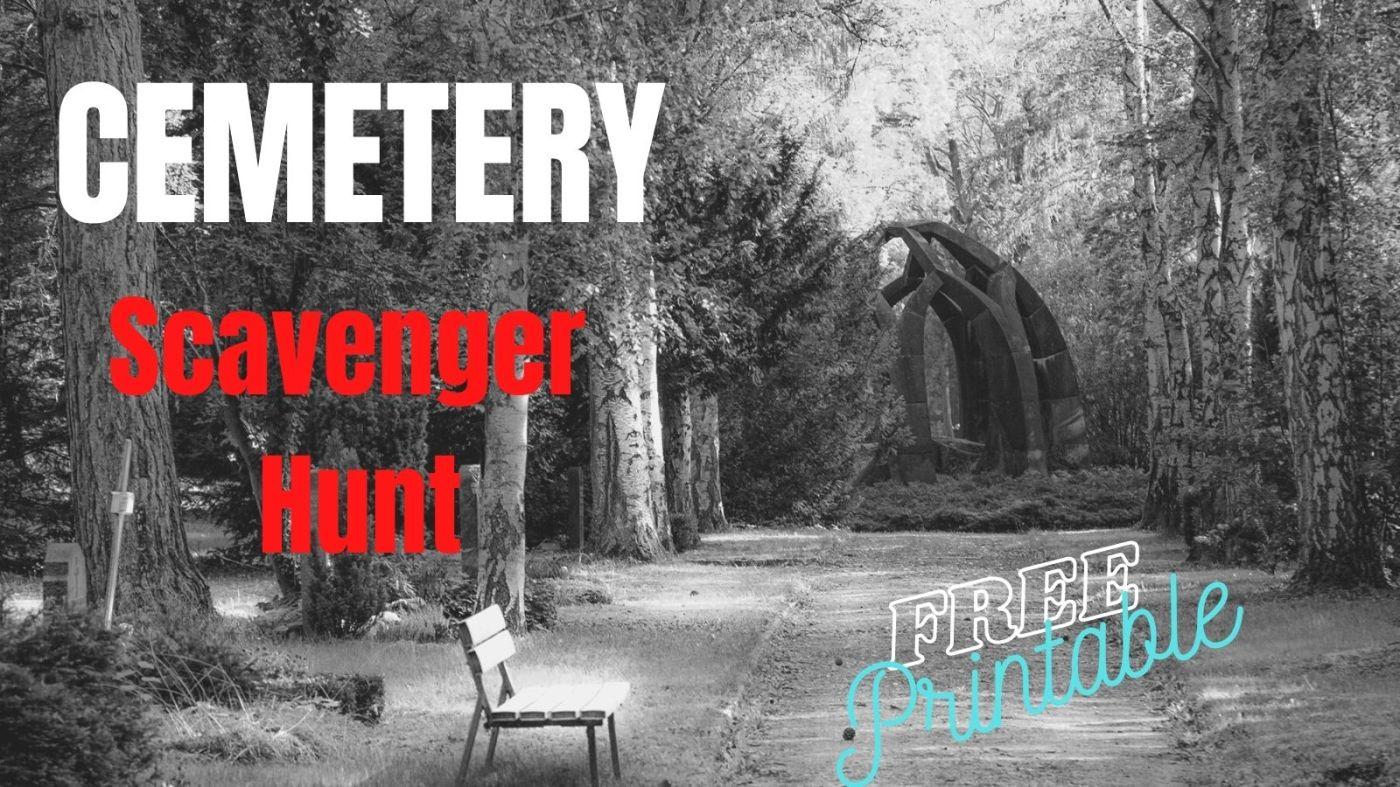 cemetery scavenger hunt free printable