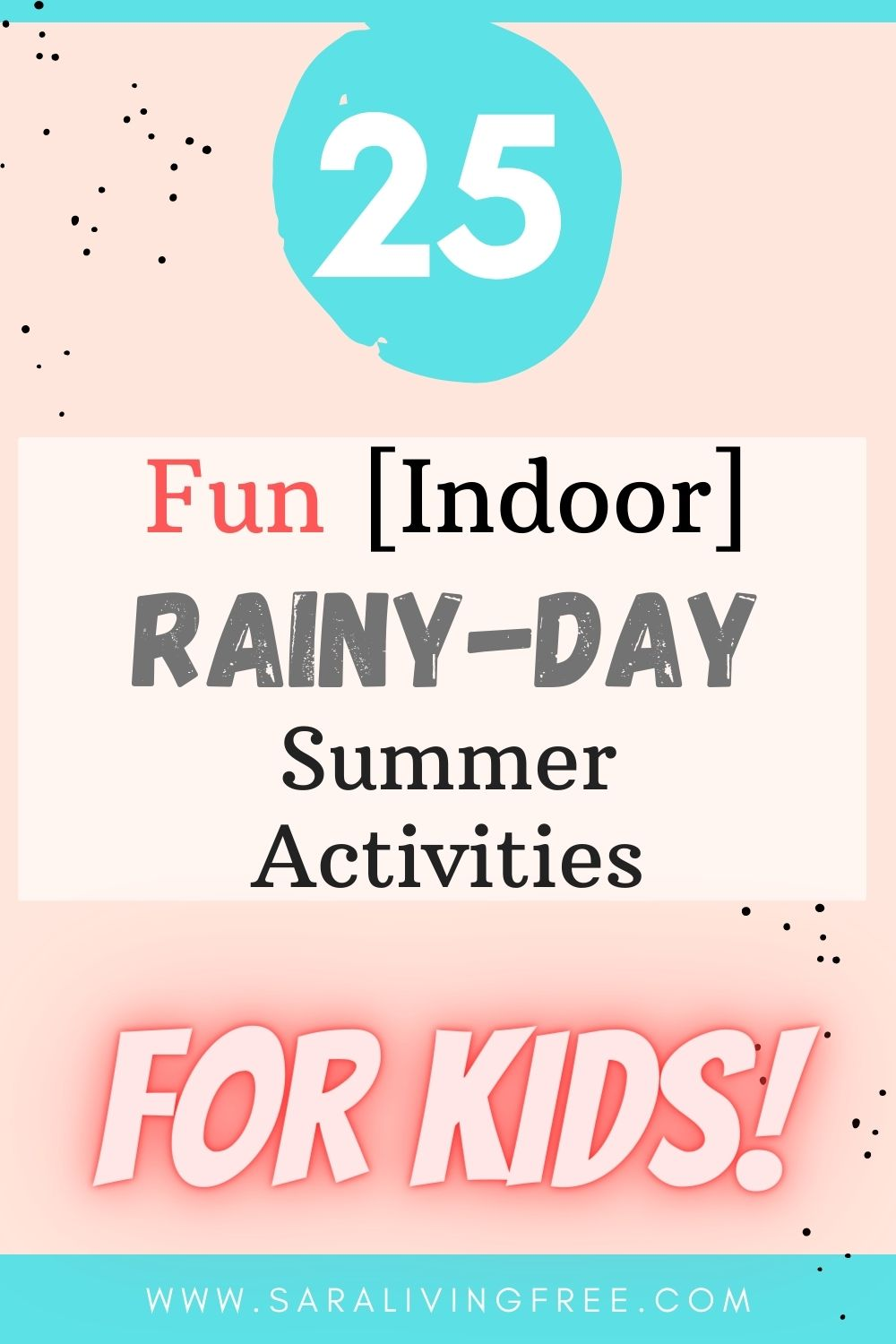 25 fun indoor rainy day summer activities for the family